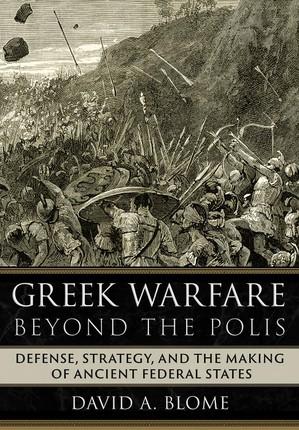 Greek Warfare beyond the Polis