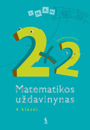 2x2. Matematikos uždavinynas 4 klasei. I.M.A.M!