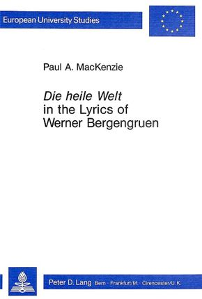 """Die Heile Welt in the Lyrics of Werner Bergengruen"