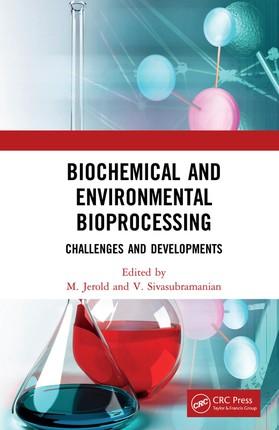Biochemical and Environmental Bioprocessing