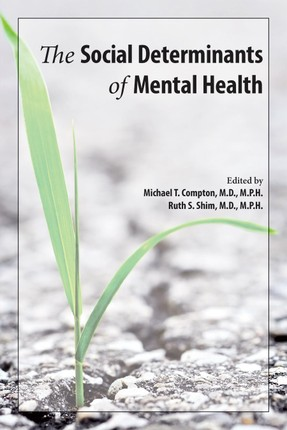 The Social Determinants of Mental Health