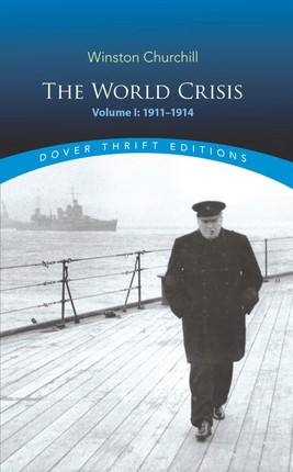 The World Crisis, Volume I