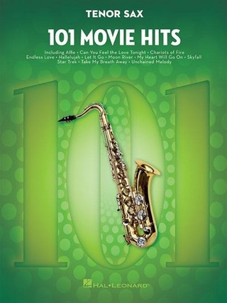 101 Movie Hits: 101 Movie Hits for Tenor Sax