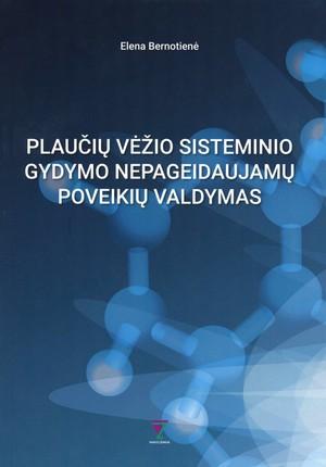 Plaučių vėžio sisteminio gydymo nepageidaujamų poveikių valdymas
