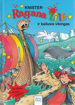 Ragana Lilė ir bailusis vikingas. 18-oji knyga