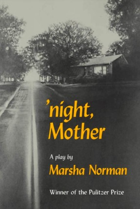 'night, Mother: A Play