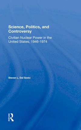Science, Politics, And Controversy