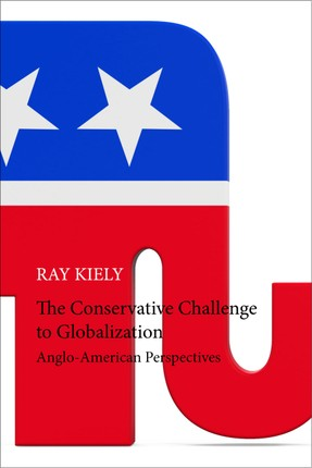 The Conservative Challenge to Globalization