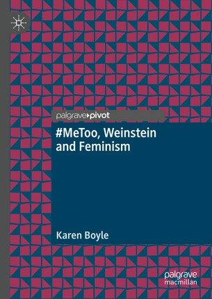 #MeToo, Weinstein and Feminism
