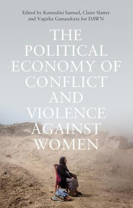 Political Economy of Conflict and Violence against Women