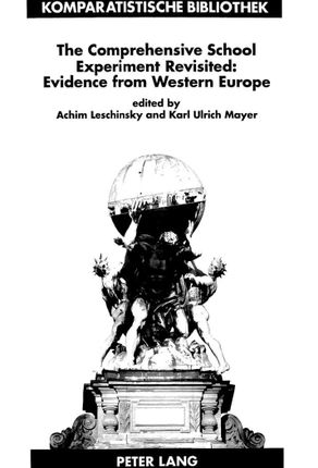 The Comprehensive School Experiment Revisited: Evidence from Western Europe