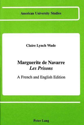 Marguerite de Navarre «Les Prisons»