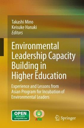 Environmental Leadership Capacity Building in Higher Education