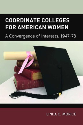 Coordinate Colleges for American Women