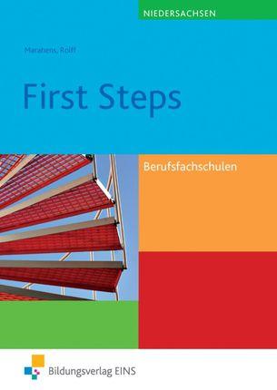 First Steps. Englisch für die Berufsfachschule Lehr-/Fachbuch