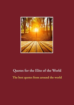 Quotes for the Elite of the World