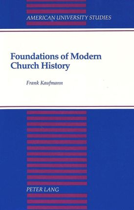 Foundations of Modern Church History