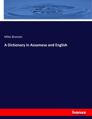 A Dictionary in Assamese and English