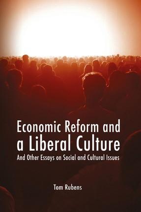 Economic Reform and a Liberal Culture