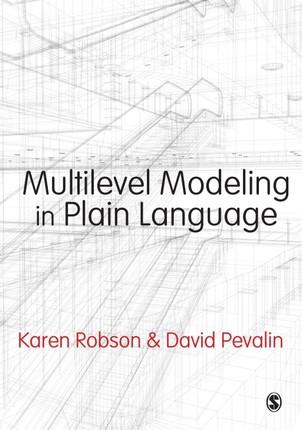 Multilevel Modeling in Plain Language