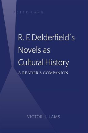 R. F. Delderfield's Novels as Cultural History