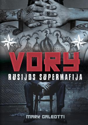 Vory: Rusijos supermafija