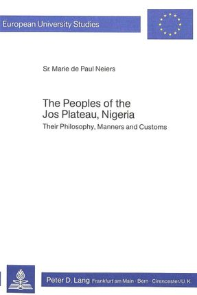 The Peoples of the Jos Plateau, Nigeria