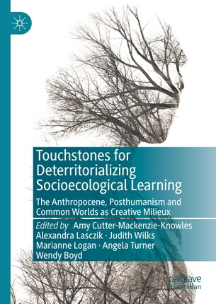 Touchstones for Deterritorializing Socioecological Learning