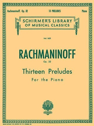 13 Preludes, Op. 32: Schirmer Library of Classics Volume 1631 Piano Solo