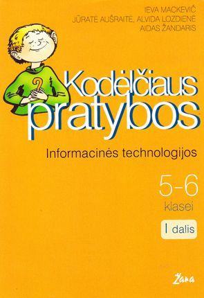 Kodėlčiaus pratybos. Informacinės technologijos 5-6 kl. I dalis