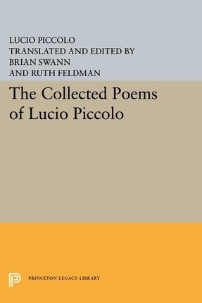 Collected Poems of Lucio Piccolo