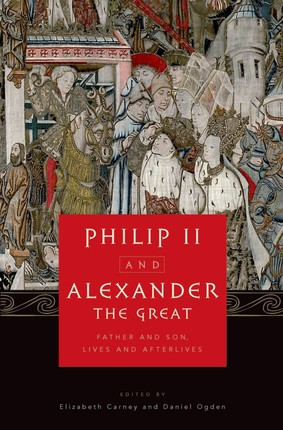 Philip II and Alexander the Great