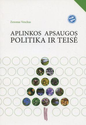 Aplinkos apsaugos politika ir teisė