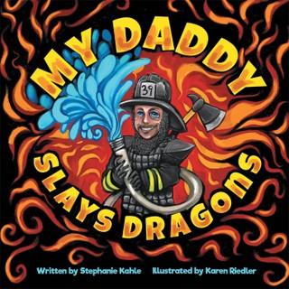 My Daddy Slays Dragons