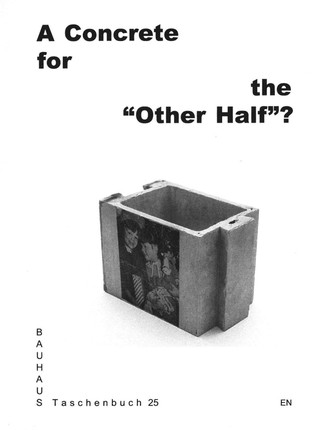 """A Concrete for the """"Other Half""""?"""