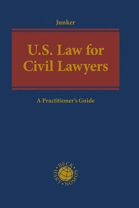 U.S. Law for Civil Lawyers