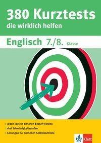 380 Kurztests Englisch 7./8. Klasse