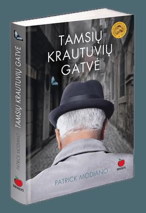 TAMSIŲ KRAUTUVIŲ GATVĖ: Nobelio premijos laureato romanas apie klaidžiojimą prarastos atminties labirintais, suteiksiantis išskirtinį svaiginantį literatūrinį potyrį
