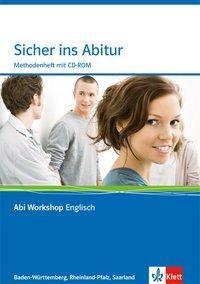 Abi Workshop. Englisch. Sicher ins Zentralabitur. Methodenheft mit CD-ROM. Baden-Württemberg, Rheinland-Pfalz, Saarland
