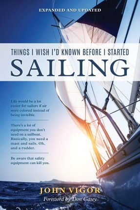 Things I Wish I'd Known Before I Started Sailing, Expanded and Updated