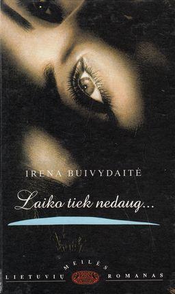 Laiko tiek nedaug... (1998)