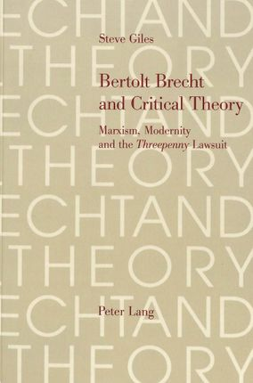 Bertolt Brecht and Critical Theory