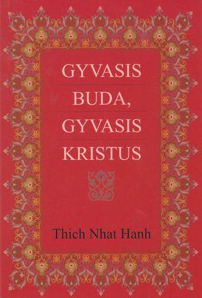 Gyvasis Buda, gyvasis Kristus