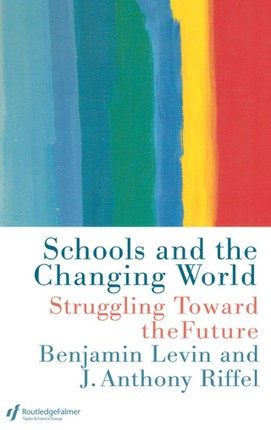 Schools and the Changing World