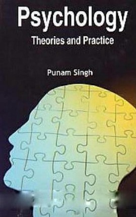 Psychology Theories And Practice