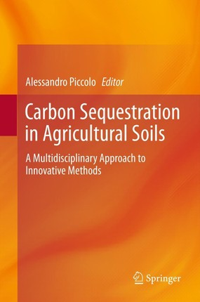 Carbon Sequestration in Agricultural Soils