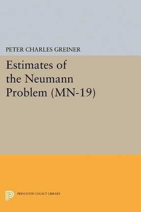 Estimates of the Neumann Problem. (MN-19)