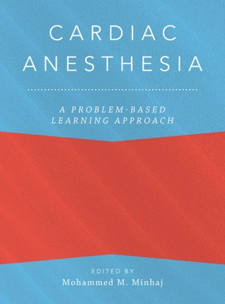 Cardiac Anesthesia: A Problem-Based Learning Approach
