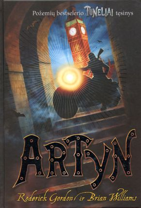 "Artyn. Ciklo ""Tuneliai"" 4-oji knyga"