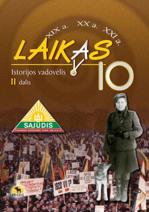 Laikas 10. Istorijos vadovėlis 10 kl., II d. (ATNAUJINTAS)